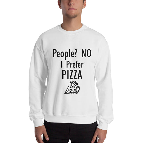 I Prefer Pizza Sweatshirt Food Sweatshirt White Cotton Foodies Sweatshirt for men