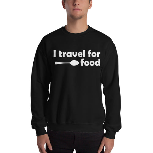 Foodies Sweatshirt I Travel For Food Sweatshirt Black Cotton-Polyester Sweatshirt for men