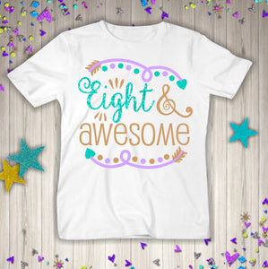 Eight And Awesome Birthday Shirt