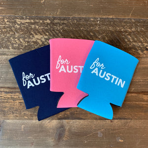 For Austin Koozie