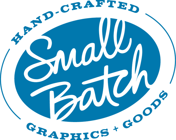 Small Batch Graphics + Goods