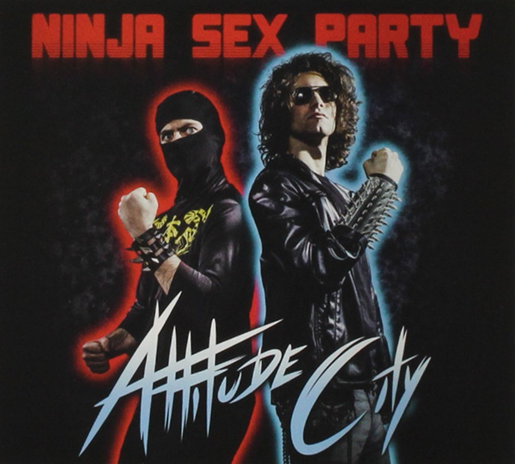 Ninja Sex Party - Attitude City CD