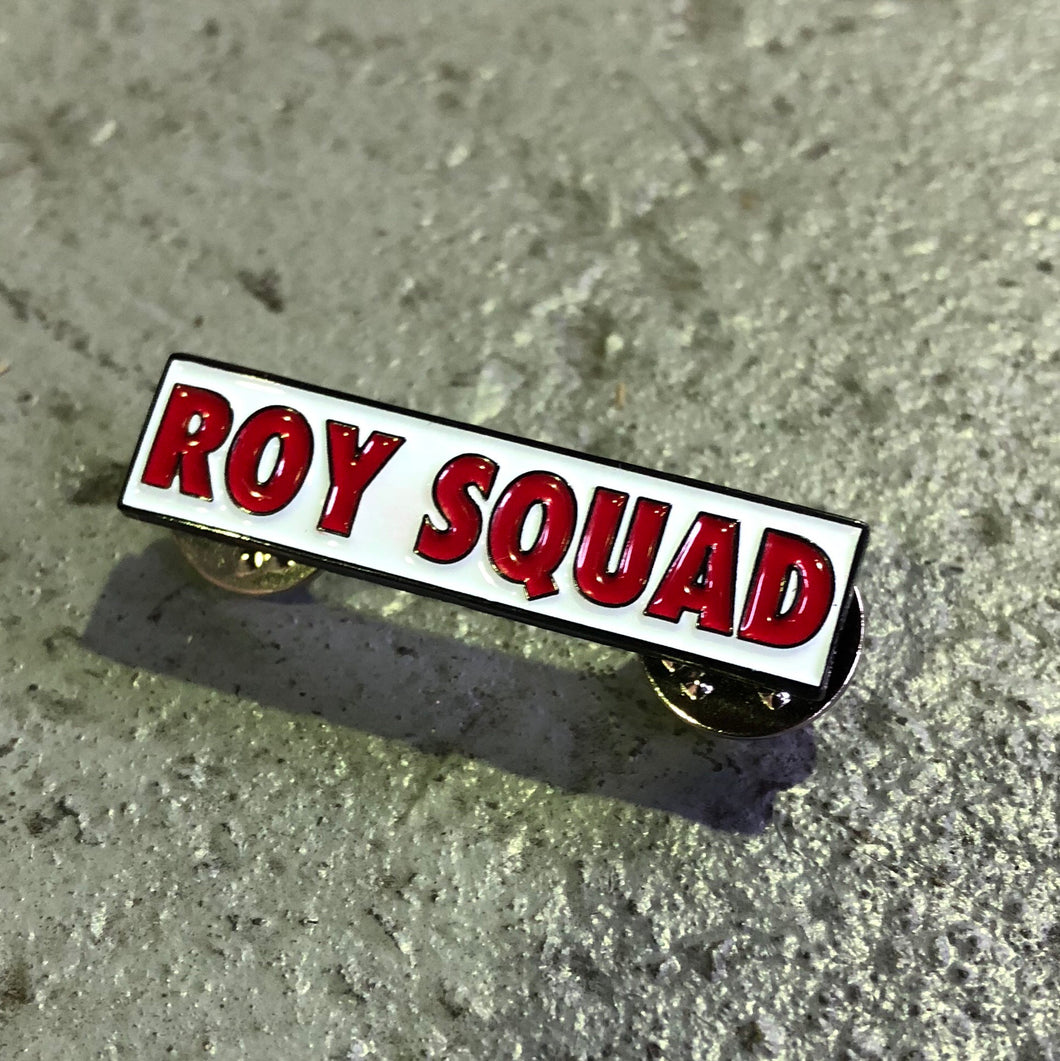Roy Squad Pin Badge