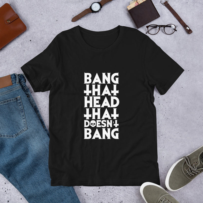 T-shirt OH YEAHHH ! Bang That Head