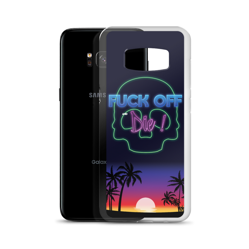 "Coque Oh Yeahhh ""F*** Off and Die !"" pour Samsung"