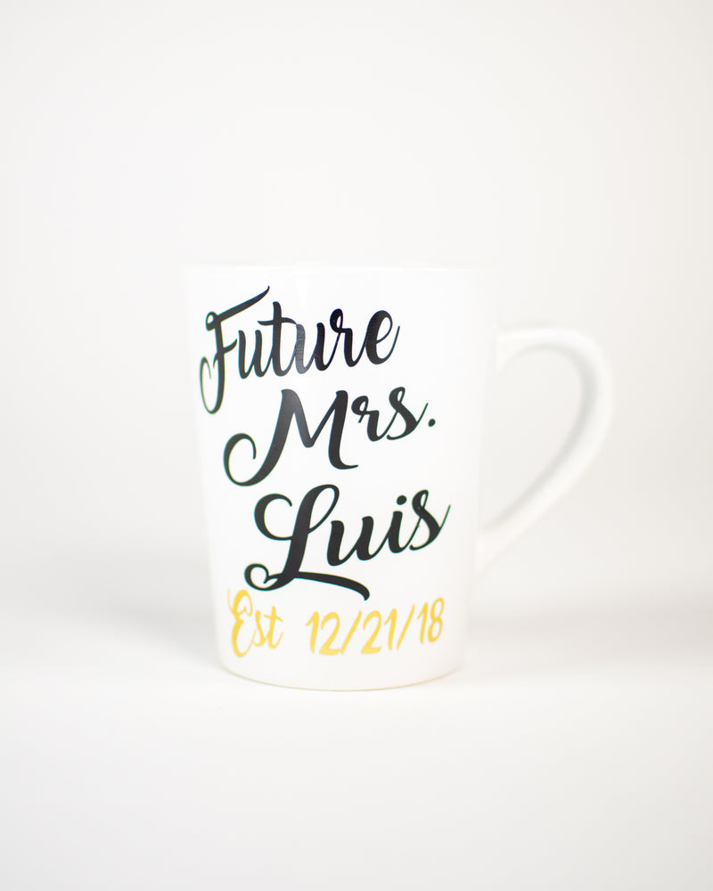 Custom #Mrs #FutureMrs MUG