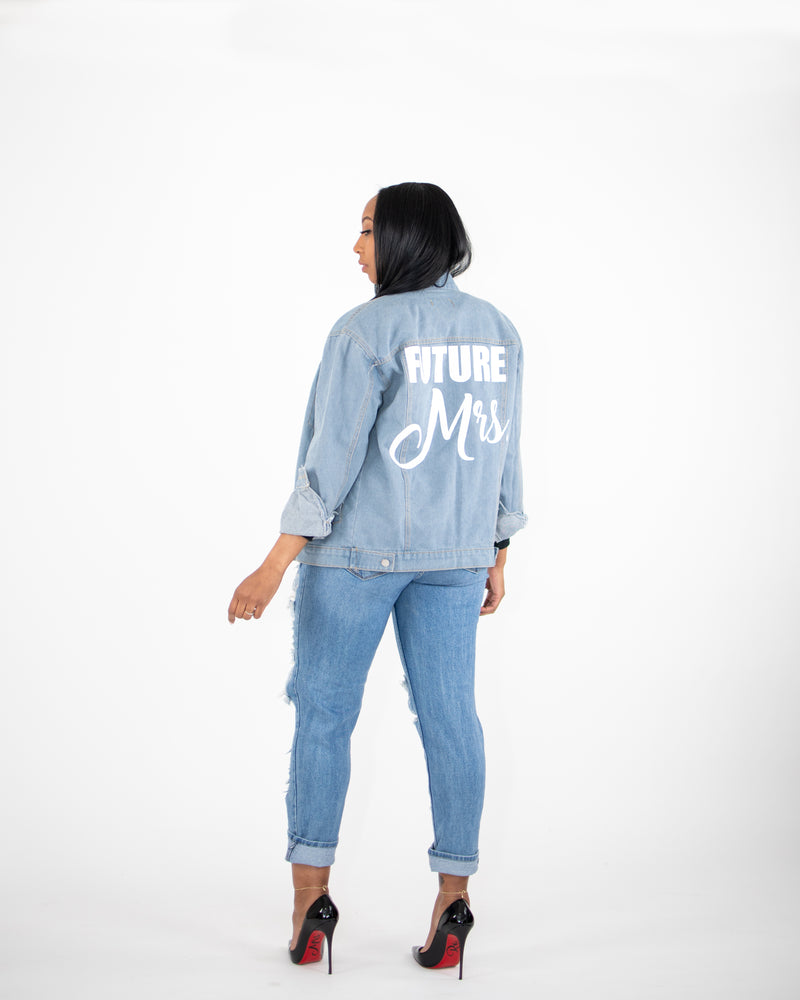 Future Mrs. Denim Jacket