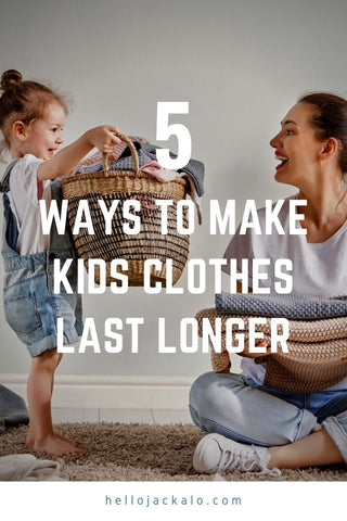 5 ways to make kids clothes last longer (by Jackalo)
