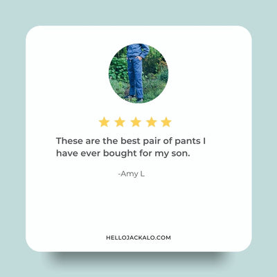 "Jackalo Jules pants review 5 stars: ""These are the best pair of pants I have ever bought for my son."""