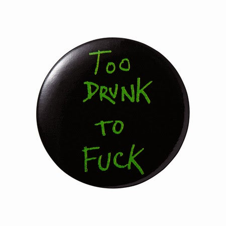 "Supreme Pin "" To Drunk To **** """