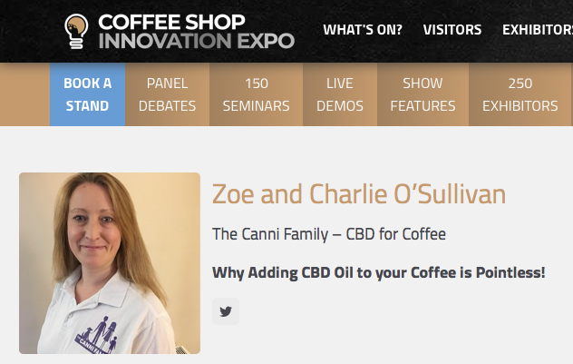 Come and see us speak: Why Adding CBD Oil to your Coffee is Pointless!
