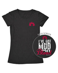 Farm Girl Mud In My Blood Tee