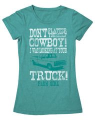 Farm Girl Don't Flatter Yourself Tee