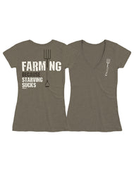Farm Girl Because Starving Sucks V-Neck Tee