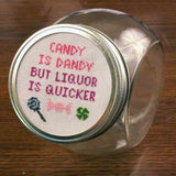Candy is Dandy but Liquor is Quicker Cross Stitch Pattern