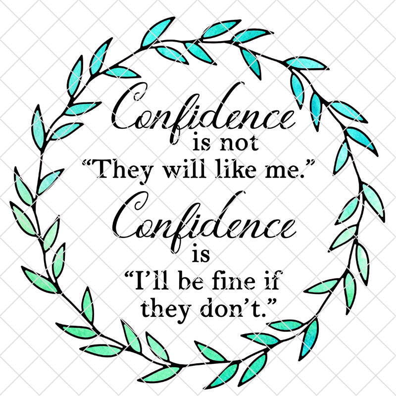 Confidence Watercolor Printable or SVG/PNG/EPS/JPG File