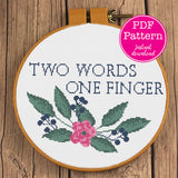 """Two Words One Finger"" Innuendo Cross Stitch Pattern"