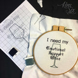 I need my Emotional Support Wine Cross Stitch Pattern (Pattern Only)