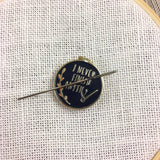 Needle Minder BUNDLE - Starting Projects and Not Finishing Them Sarcastic Cross Stitch | Never Finish Needleminder & Pattern Set