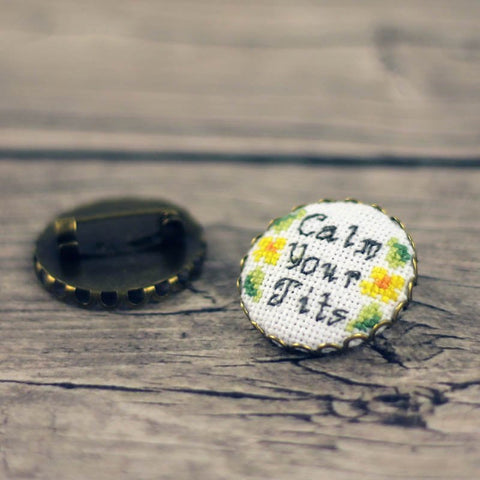 Calm Your Tits Cross Stitch Your Own Pin | Funny Brooch Kit | Sarcastic Cross Stitch Pin Kit
