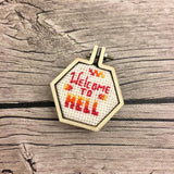 Welcome to Hell Mini Cross Stitch Kit | Includes Mini Wooden Hexagon Hoop, Fabric, Sarcastic Pattern, Needle, Floss and Instructions