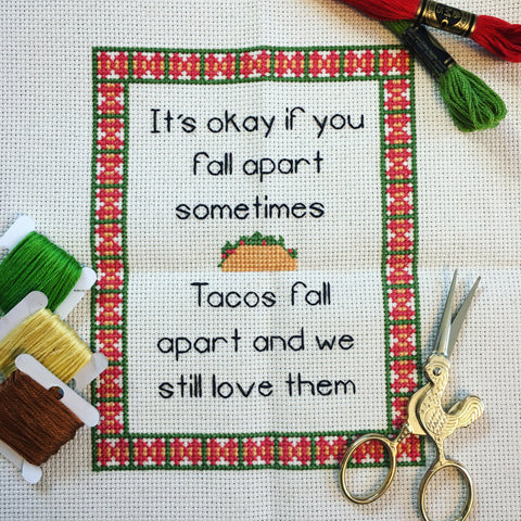 Tacos Fall Apart cross stitch pattern