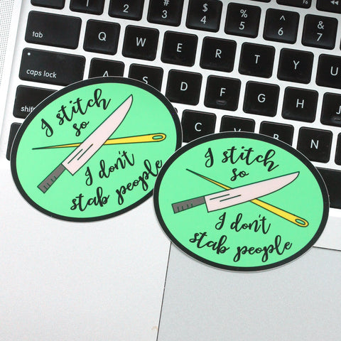 I Stitch So I Don't Stab People Vinyl Laptop Stickers