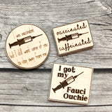I Was Vaccinated but I Still Want Some of You to Stay Away from Me Needle Minder: Funny Covid Wooden Magnetic Engraved Needleminders