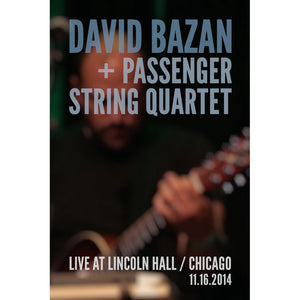 David Bazan + Passenger String Quartet Live at Lincoln Hall : HD Video Download