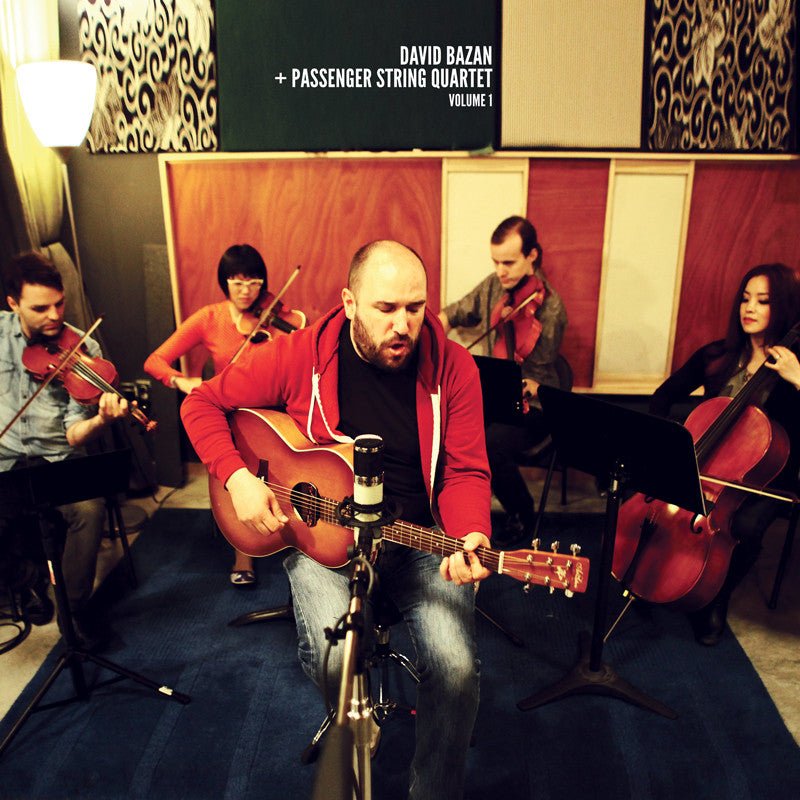 David Bazan & Passenger String Quartet / Volume 1