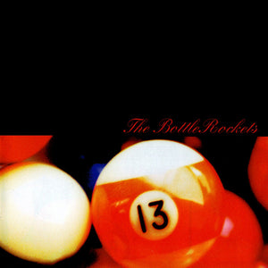 Bottle Rockets / The Brooklyn Side - REISSUE