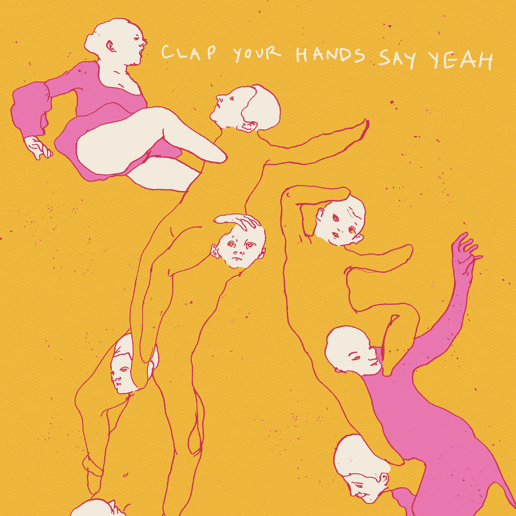 Clap Your Hands Say Yeah - 10th Anniversary Edition