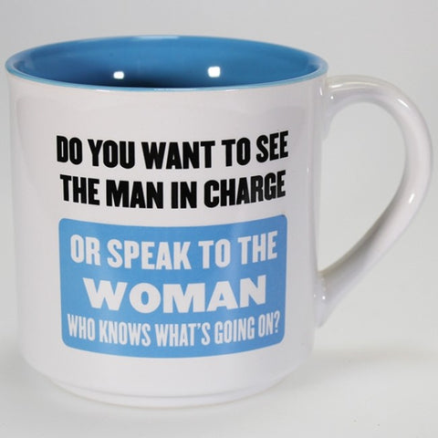 Boxed Mug - 'Man in Charge or Woman Who Knows...'