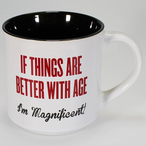 Boxed Mug - 'If Things Get Better With Age...'