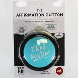 The Affirmation Button - Think Positive
