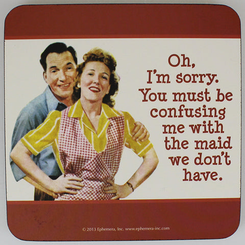 Retro Sarcasm - 'Oh, I'm Sorry...' Coaster