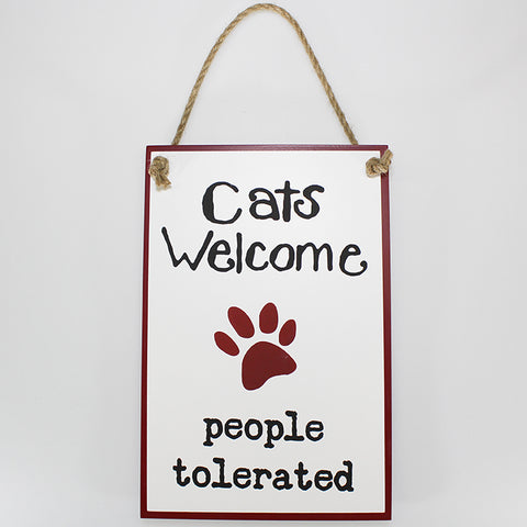 """Cats Welcome, People Tolerated"""