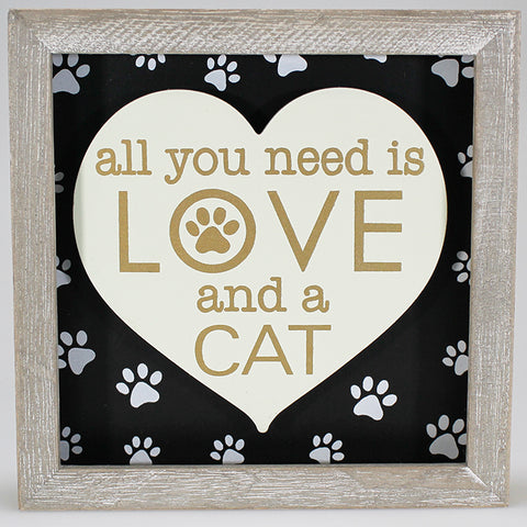"3D Plaque - ""All You Need is Love and a Cat"" - Heart"
