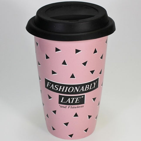 "Ceramic Takeaway Coffee Cup - ""Fashionably Late - and Flawless"""