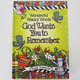 "Suzy Toronto Gift Book - ""Wonderfully Wacky Words God Wants You to Remember"""
