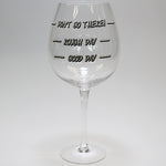 Whopper Wine Glass - Don't Go There