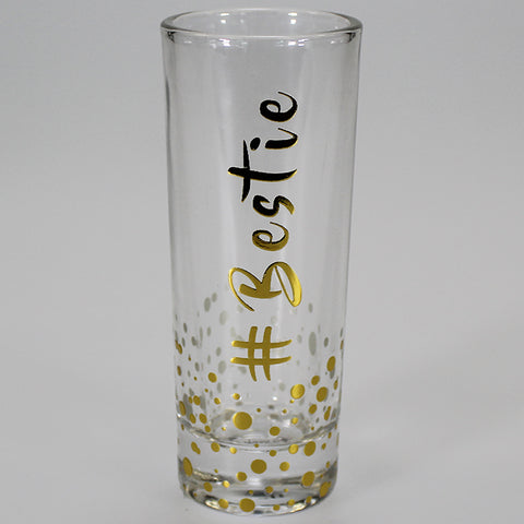 Gold Edition Shot Glass - #Bestie