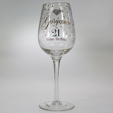 """Gorgeous at 21 Happy Birthday"" Wine Glass"