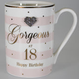 """Gorgeous at 18 Happy Birthday"" Mug with Diamante Heart"