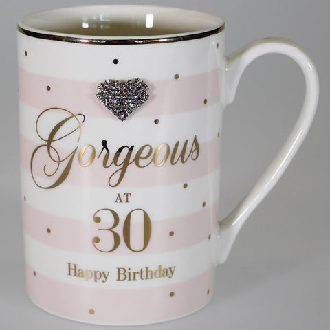 """Gorgeous at 30 Happy Birthday"" Mug with Diamante Heart"