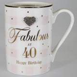 """Fabulous at 40 Happy Birthday"" Mug with Diamante Heart"