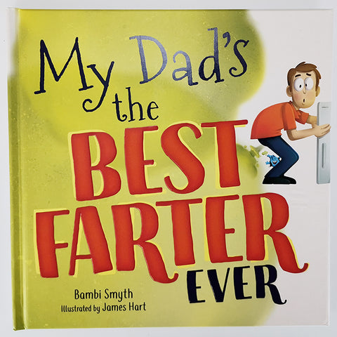 """My Dad's the Best Farter Ever"" - Book"