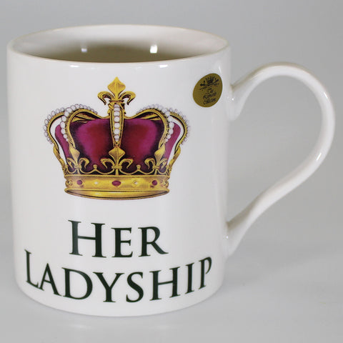 """Her Ladyship"" China Mug"