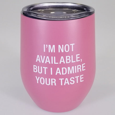 "Chill Lidded Wine Tumbler - ""Not Available"""