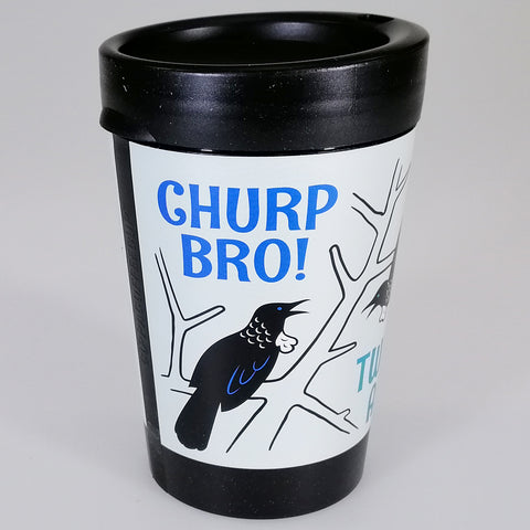 Churp Bro, Tweet As - Reusable Coffee Cup